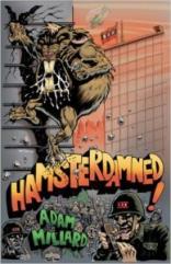 Hamsterdamned